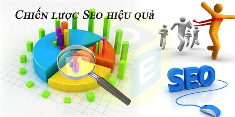 Xây dựng chiến lược SEO phù hợp từng ngành nghề.